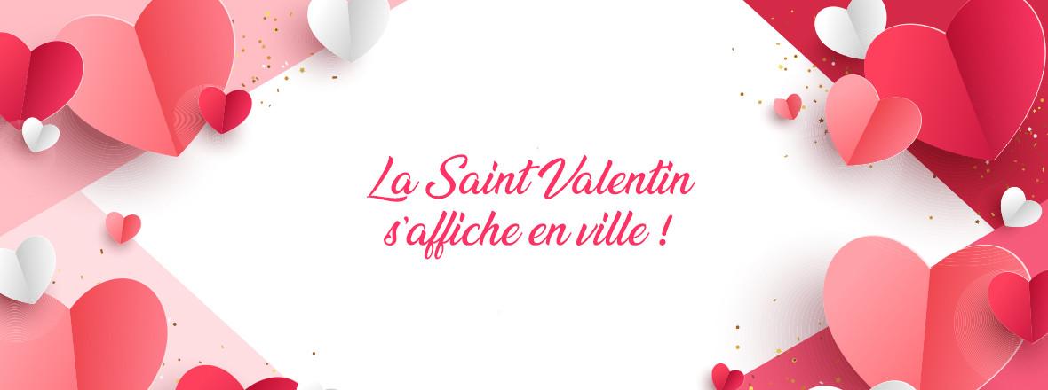 La Saint Valentin s'affiche partout en ville